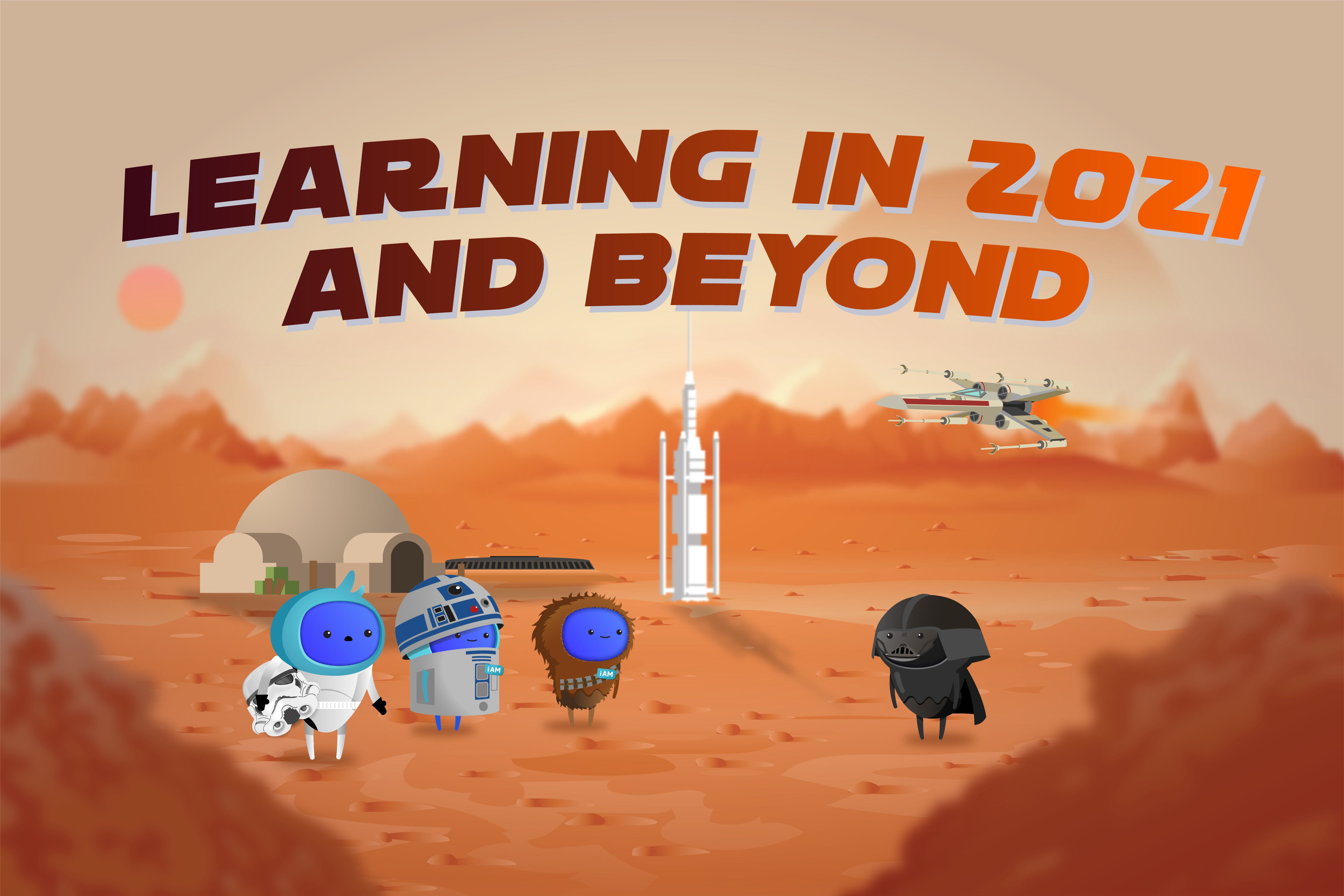 Learning in 2021 and beyond